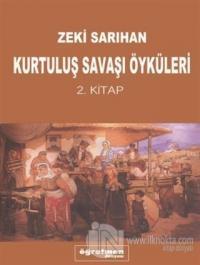 Kurtuluş Savaşı Öyküleri 2. Kitap