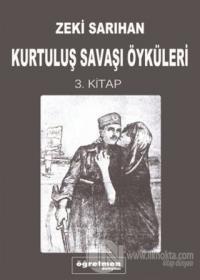 Kurtuluş Savaşı Öyküleri 3. Kitap