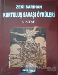 Kurtuluş Savaşı Öyküleri 5. Kitap