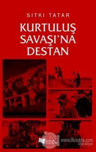 Kurtuluş Savaşı'na Destan