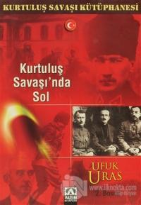 Kurtuluş Savaşı'nda Sol