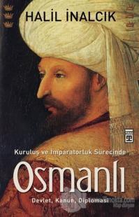Kuruluş ve İmparatorluk Sürecinde Osmanlı