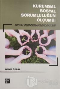 Kurumsal Sosyal Sorumluluğun Ölçümü: Sosyal Performans Endeksleri