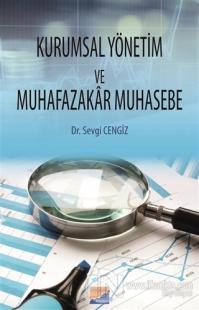 Kurumsal Yönetim ve Muhafazakar Muhasebe