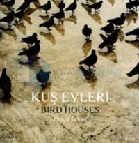 Kuş Evleri / Bird House