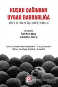 Kuşku Çağından Uygar Barbarlığa %22 indirimli Abdurrahman Babacan