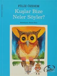 Kuşlar Bize Neler Söyler?