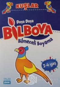 Kuşlar - Doya Doya Bil Boya Bilmeceli Boyama (3-4 Yaş)