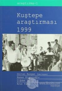 Kuştepe Araştırmaları 1999
