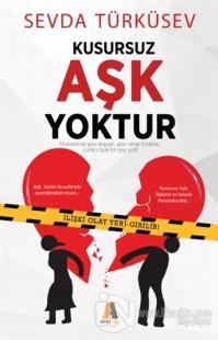 Kusursuz Aşk Yoktur Sevda Türküsev