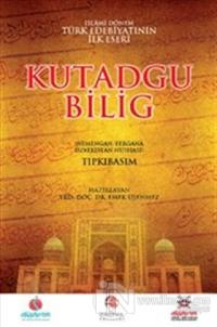 Kutadgu Bilig: (Nemengan - Fergana Özbekistan Nüshası) (Ciltli)