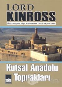 Kutsal Anadolu Toprakları