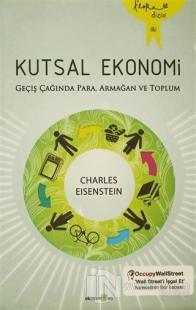Kutsal Ekonomi %25 indirimli Charles Eisenstein