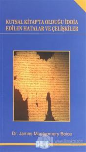 Kutsal Kitap'ta Olduğu İddia Edilen Hatalar ve Çelişkiler