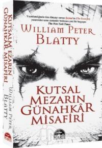 Kutsal Mezarın Günahkar Misafiri %25 indirimli William Peter Blatty
