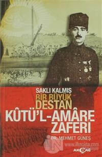 Kutü'l Amare Zaferi %25 indirimli Mehmet Güneş