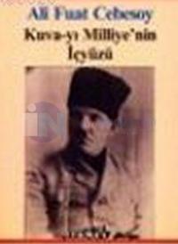 Kuva-yı Milliye'nin İçyüzü