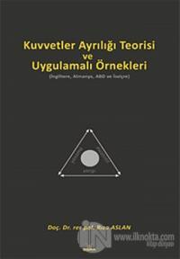 Kuvvetler Ayrılığı Teorisi ve Uygulamalı Örnekleri (Ciltli)