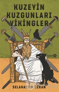 Kuzeyin Kuzgunları Vikingler