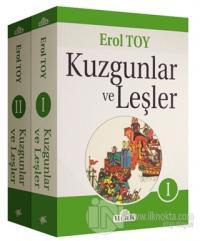 Kuzgunlar ve Leşler (2 Cilt Takım) %20 indirimli Erol Toy