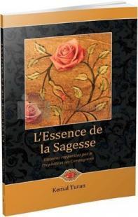 L'Essence De La Sagesse - Gül Kokulu Hikayeler
