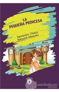 La Pequena Princesa (Küçük Prenses) İspanyolca Türkçe Bakışımlı Hikayeler