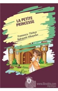 La Petite Princesse (Küçük Prenses) Fransızca Türkçe Bakışımlı Hikayeler