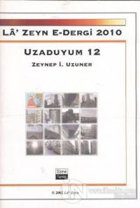 La' Zeyn E- Dergi 2010 Uzaduyum 12