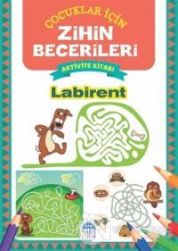 Labirent - Çocuklar İçin Zihin Becerileri Aktivite Kitabı