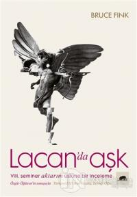 Lacan'da Aşk %25 indirimli Bruce Fink