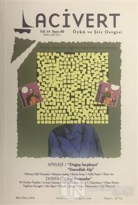 Lacivert Öykü ve Şiir Dergisi Sayı: 80 Mart-Nisan 2018