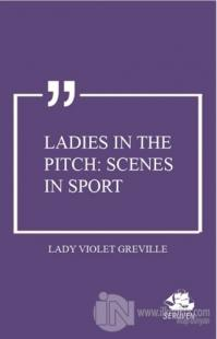 Ladies in the Pitch: Scenes in Sport