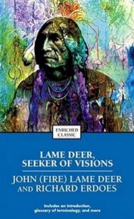 Lame Deer, Seeker of Visions Lame Deer