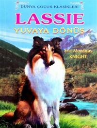 Lassie Yuvaya Dönüş