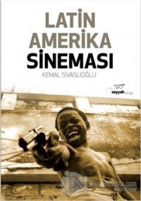 Latin Amerika Sineması %20 indirimli Kemal Sivaslıoğlu