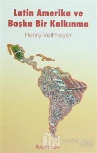 Latin Amerika ve Başka Bir Kalkınma
