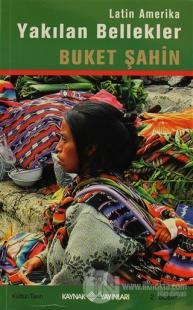 Latin Amerika Yakılan Bellekler