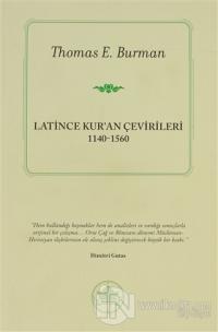Latince Kur'an Çevirileri %40 indirimli Thomas E. Burman