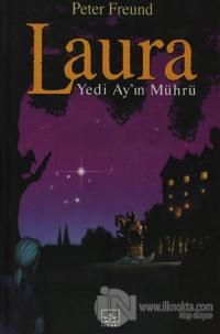 Laura Yedi Ay'ın Mührü (Ciltli)