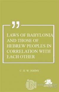 Laws of Babylonia and Those of Hebrew Peoples in Correlation with Each Other