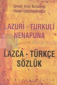 Lazca - Türkçe Sözlük Lazuri - Turkuli Nenapuna