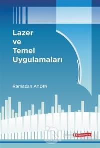 Lazer ve Temel Uygulamaları (Ciltli)