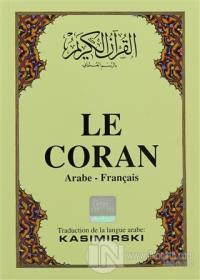 Le Coran (Fransızca Kuran-ı Kerim ve Tercümesi, Karton Kapak) (Ciltli)