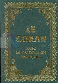 Le Coran Avec La Traduction Française