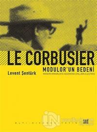 Le Corbusier- Modular'un Bedeni