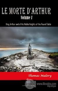 Le Morte D'Arthur - Volume 1