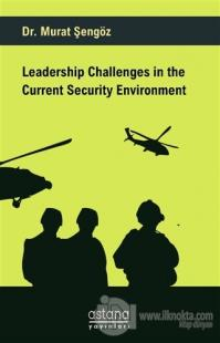 Leadership Challenges in the Current Security Environment