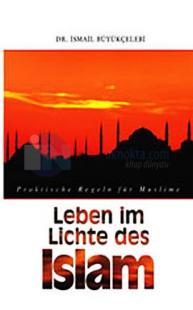 Leben im Lichte des Islam