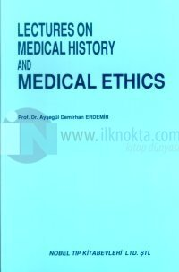 Lectures On Medical History And Medical Ethics