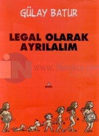 Legal Olarak Ayrılalım